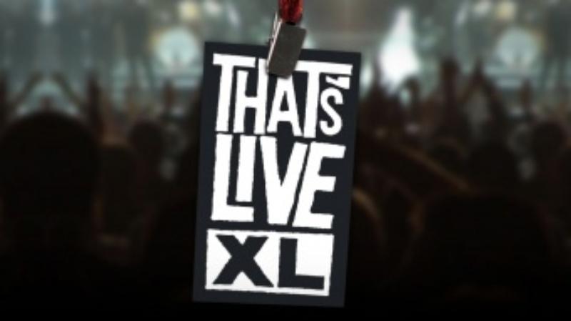 That's Live XL